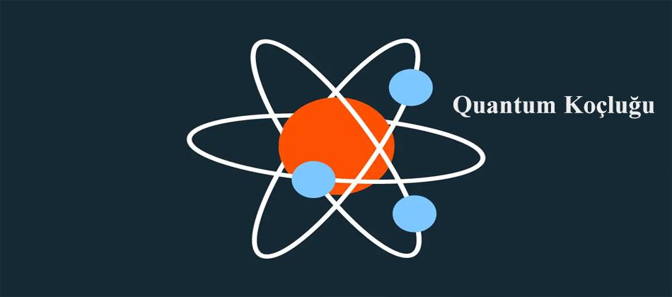 Quantum Koçluğu